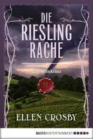 Ellen Crosby: Die Riesling-Rache ★★★