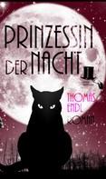 Thomas Endl: Prinzessin der Nacht ★★★★★