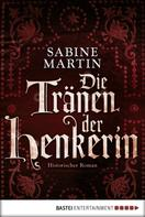 Sabine Martin: Die Tränen der Henkerin ★★★★★