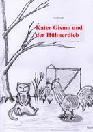 Uwe Goeritz: Kater Gismo und der Hühnerdieb