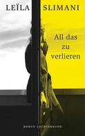 Leïla Slimani: All das zu verlieren ★★★★