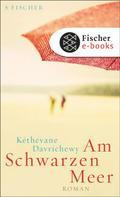 Kéthévane Davrichewy: Am Schwarzen Meer