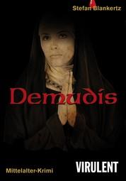 Demudis - Ein Krimi aus dem Mittelalter