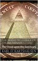 Karl Eckartshausen: The Hermetic Codex of the Illuminati