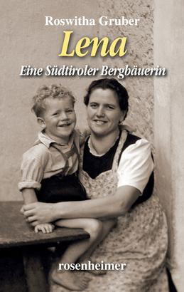 Lena - Eine Südtiroler Bergbäuerin