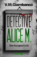 V. M. Giambanco: Detective Alice M. ★★★★