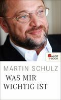 Martin Schulz: Was mir wichtig ist ★★