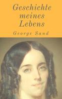 George Sand: Geschichte meines Lebens