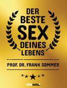 Frank Sommer: Der beste Sex deines Lebens ★★★
