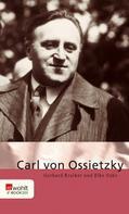Gerhard Kraiker: Carl von Ossietzky