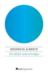 Wir dürfen nicht schweigen - Ein politisches Gespräch mit Wolfgang Herles