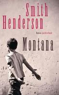 Smith Henderson: Montana ★★★★