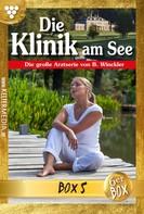 Britta Winckler: Die Klinik am See Jubiläumsbox 5 – Arztroman