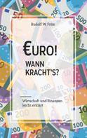Rudolf W. Fritz: Euro! Wann kracht´s?
