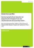 Kirsten Vera van Rhee: Spontan gesprochene Sprache im linguistischen Vergleich mit der Theatersprache bei Jean-Paul Sartre