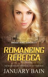 Romancing Rebecca