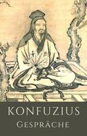 Meister Konfuzius: Gespräche (Lun-yu)