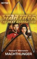 Howard Weinstein: Star Trek - The Next Generation: Machthunger ★★★★★