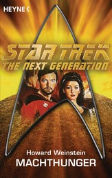 Star Trek - The Next Generation: Machthunger - Roman