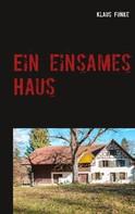 Klaus Funke: Ein einsames Haus ★★★