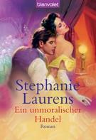 Stephanie Laurens: Ein unmoralischer Handel ★★★★★