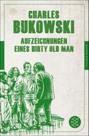 Charles Bukowski: Aufzeichnungen eines Dirty Old Man ★★★★