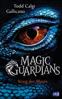 Todd Calgi Gallicano: Magic Guardians - Krieg der Meere ★★★★
