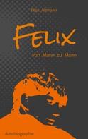 Felix Altmann: Felix ★★★★★