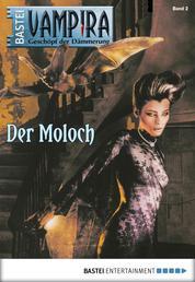 Vampira - Folge 02 - Der Moloch