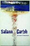 Joe Steve O Neachtain: Salann Garbh