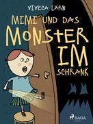 Viveca Lärn: Mimi und das Monster im Schrank ★★