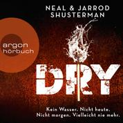 Dry (Ungekürzte Lesung)
