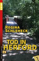 Regina Schleheck: Tod in Herford