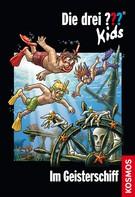 Ulf Blanck: Die drei ??? Kids, 30, Im Geisterschiff (drei Fragezeichen Kids) ★★★★★