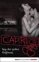 Kap der geilen Hoffnung - Caprice - Erotikserie