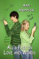 Ann Herrick: All's Fair in Love and Words