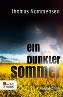 Thomas Nommensen: Ein dunkler Sommer ★★★★
