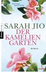 Der Kameliengarten - Roman