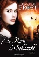 Jeaniene Frost: Im Bann der Sehnsucht ★★★★★
