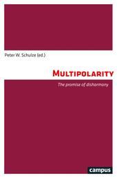 Multipolarity - The promise of disharmony