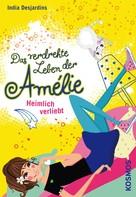 India Desjardins: Das verdrehte Leben der Amélie, 2, Heimlich verliebt ★★★★★