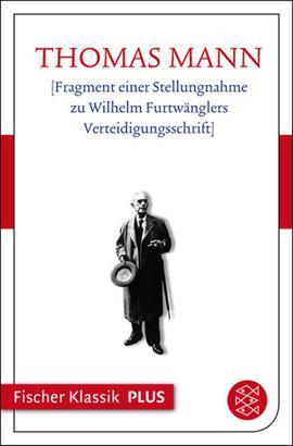 [Fragment einer Stellungnahme zu Wilhelm Furtwänglers Verteidigungsschrift]