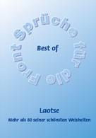 Frank Schütze: Best of Laotse - Mehr als 80 seiner schönsten Weisheiten ★★★★★