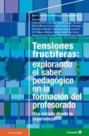 José Contreras Domingo: Tensiones fructíferas: explorando el saber pedagógico en la formación del profesorado