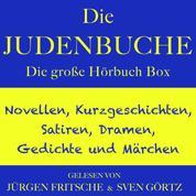 Die Judenbuche – sowie zahlreiche weitere Meisterwerke der Weltliteratur - Die große Hörbuch Box mit Novellen, Kurzgeschichten, Satiren, Dramen, Gedichten und Märchen