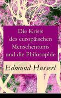Edmund Husserl: Die Krisis des europäischen Menschentums und die Philosophie ★★★