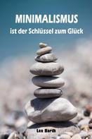 Lea Barth: Minimalismus ist der Schlüssel zum Glück ★★★★★
