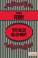 Ritchie Perry: Tote Killer killen nicht ★★★