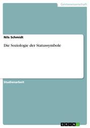 Die Soziologie der Statussymbole