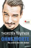Thorsten Havener: Ohne Worte ★★★★
